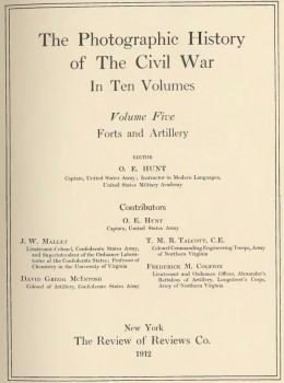 The Photographic History of Civil War, Volume, 5, Forts and Artillery