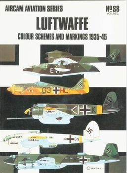 Aircam Aviation Series №S8: Luftwaffe Colour Schemes and Markings, 1935-45 Volume 2