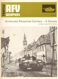 Armoured Personal Carriers - A Survey (AFV Weapons Profile 64)