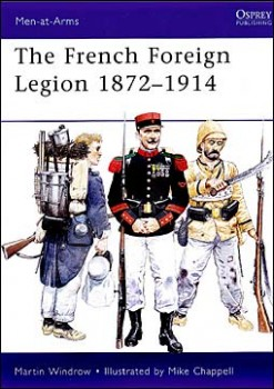 Osprey Men-at-Arms 461 - French Foreign Legion 1872-1914