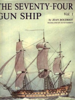 The Seventy-Four Gun Ship. volume 1