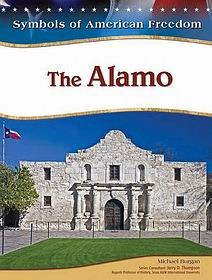 The Alamo (Symbols of American Freedom)