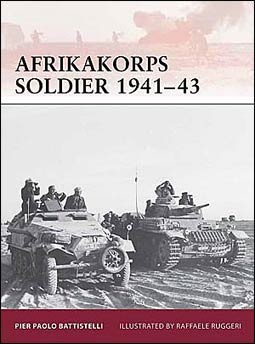Osprey Warrior 149 - Afrikakorps Soldier 1941-1943