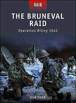 Osprey Raid 13 - The Bruneval Raid.Operation Biting 1942