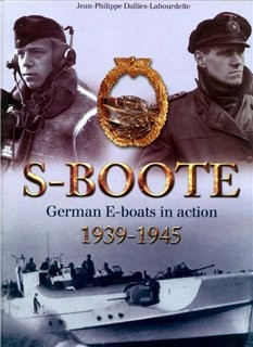 S-Boote - German E-Boats 1939-1945