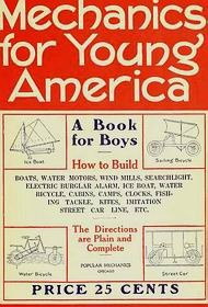 1910 - Mechanics For Young America