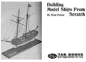Building Model Ships from Scratch [TAB Books 1977]