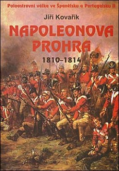 Napoleonova prohra 1810-1814 / Defeat of Napoleon 1810-1814