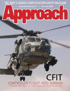 Approach Mar-Apr 2009. Vol. 54 No. 2. The Navy & Marine Corps Aviation Safety Magazine