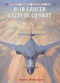 Osprey - Combat Aircraft 60. B-1B Lancer Units in Combat