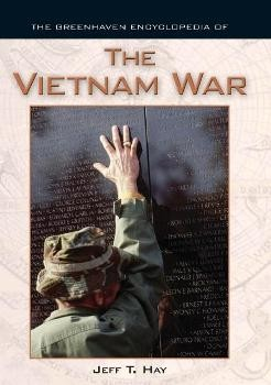 The Greenhaven Encyclopedias Of - The Vietnam War