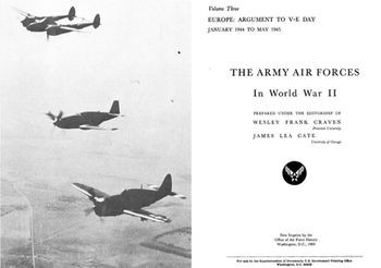 The Army Air Forces in World War II Volume Three