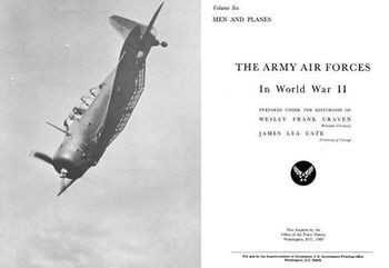 The Army Air Forces in World War II Volume Six