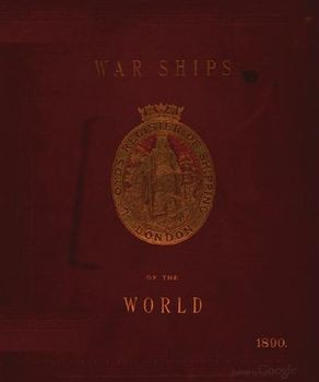 Particulars of the War Ships of the World