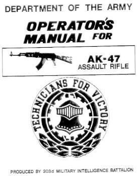 Operator's Manual for AK-47 Assault Rifle