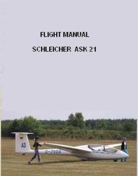 Schleicher Ask21 pilot operating handbook