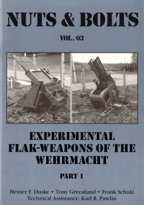 Experimental Flak-Weapons of the Wehrmacht, Part 1 [Nuts & Bolts 03]