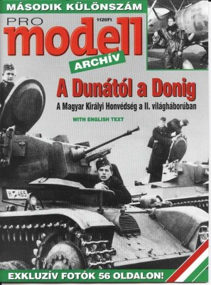 From Danube to Don.Royal Hungarian Army in World War II [Pro Modell Archiv]