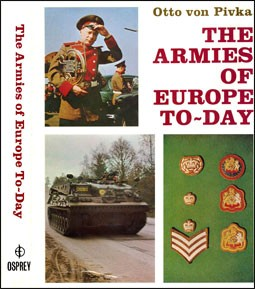 The Armies of Europe To-Day (Автор: Otto von Pivka)