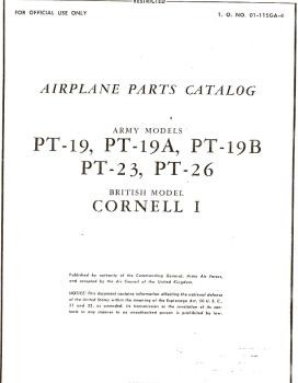 Airplane Parts Catalog. Army Models PT-19, PT-19A, PT-19B, PT-23, PT-26. British Model Cornell I
