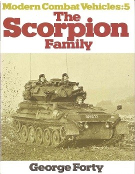 The Scorpion Family (Modern Combat Vehicles 5)