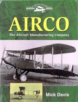 Airco The Aircraft Manufacturing Company (Crowood aviation series)
