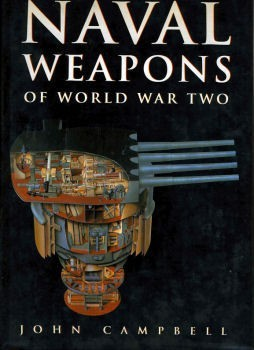 Naval Weapons of World War Two (John Campbell)