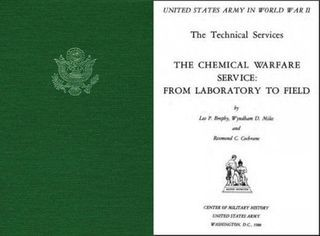 The Chemical Warfare Service: From Labratory to Field