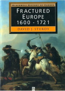 Fractured Europe 1600 - 1721
