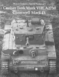 Cruiser Tank Mark VIII, A27M Cromwell Mark IV (Museum Ordnance Special Number 25)