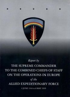 Report by the Supreme Commander on the Operations in Europe
