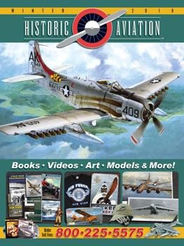 Historic Aviation Magazine - Winter 2010
