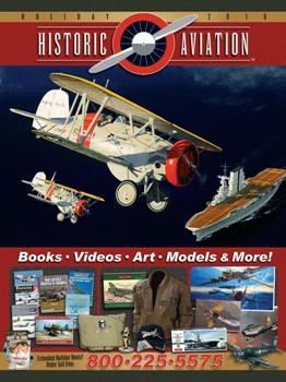 Historic Aviation Magazine - Holiday 2010