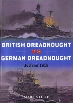 Osprey Duel 31 - Britsh Drednought vs  German Drednought Jutland 1916