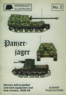Panzer-jager (Wehrmacht illustrated no. 2)