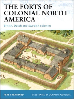 Osprey Fortress 101 - The Forts of Colonial North America. British, Dutch and Swedish colonies