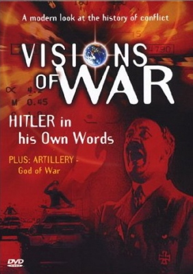 Visions of War, Vol. 2: Hitler in His Own Words 2 At War