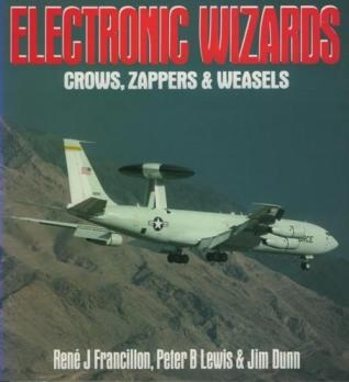 Electronic Wizards: Crows, Zappers and Weasels (Osprey Colour Series)