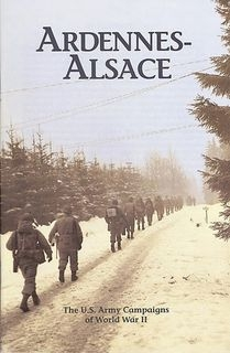 Ardennes - Alsace 16 December 1944 - 25 January 1945