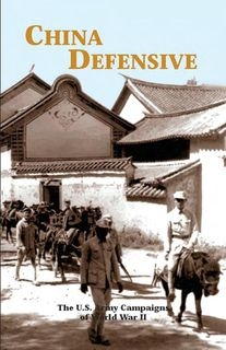 China Defensive 4 July 1942 - 4 May 1945