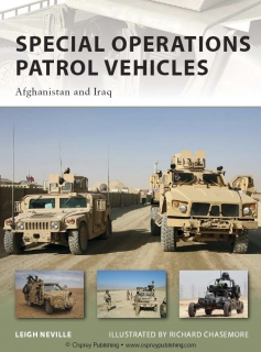 Special Operations Patrol Vehicles: Afghanistan and Iraq (Osprey New Vanguard 179)