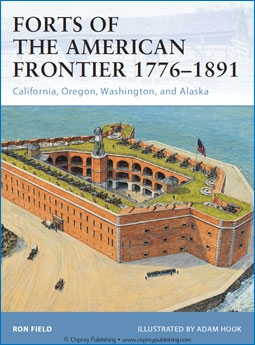 Osprey Fortress 105 - Forts of the American Frontier 1776–1891