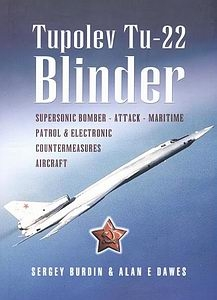 Tupolev Tu-22: Russia's Pioneering Supersonic Bomber