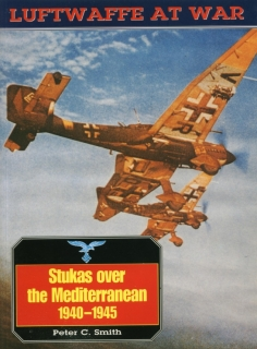 Luftwaffe at War 11: Stukas Over the Mediterranean 1940-45