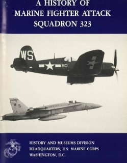 A History of Marine Fighter Attack Squadron 323 (Marine Corps Squadron Histories Series)