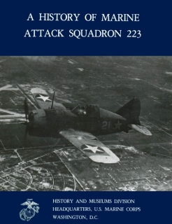 A History of Marine Attack Squadron 223 (Marine Corps Squadron Histories Series)