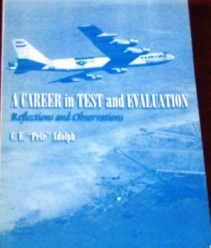 A Career  in  Test and Evaluation: Reflections  and Observations