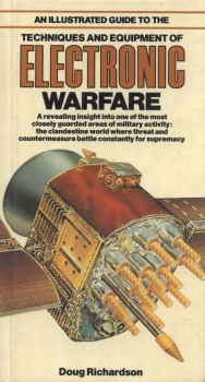 An Illustrated Guide to Techniques and Equipment of Electronic Warfare
