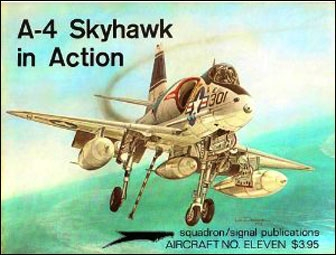 A-4 Skyhawk in action (Aircraft In Action 1011)