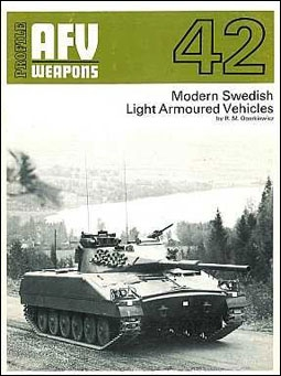 Modern Swedish Light Armoured Vehicles ( AFV-Weapons Profiles 42)